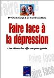 img - for Faire face      la d    pression. Une d    marche efficace pour gu    rir book / textbook / text book