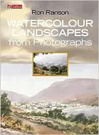 Watercolour Landscapes From Photographs: Amazon.es: Ranson ...