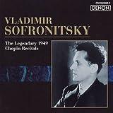 ロシア・ピアニズム名盤選29 ソフロニツキー/伝説のショパン・リサイタル(1949)