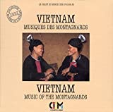 Vietnam: Music of Montagnards