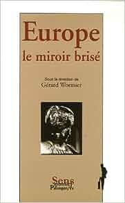 Europe le miroir bris french edition 9782841901616 for Simone sausse le miroir bris
