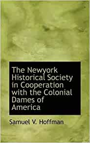 Historical Society in Cooperation with the Colonial Dames of America