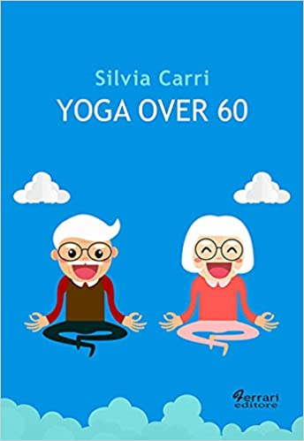 Yoga over 60: Amazon.es: Silvia Carri: Libros en idiomas ...