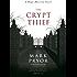 The Crypt Thief: A Hugo Marston Novel (A Hugo Marston Novel Series Book 2)