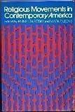 Religious Movements in Contemporary America, , 0691019932