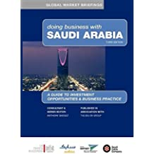 Doing Business with Saudi Arabia (Global Market Briefings Series)
