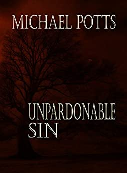 Unpardonable Sin by [Potts, Michael]