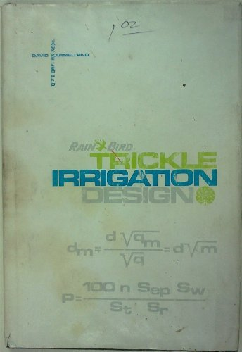 Trickle irrigation design