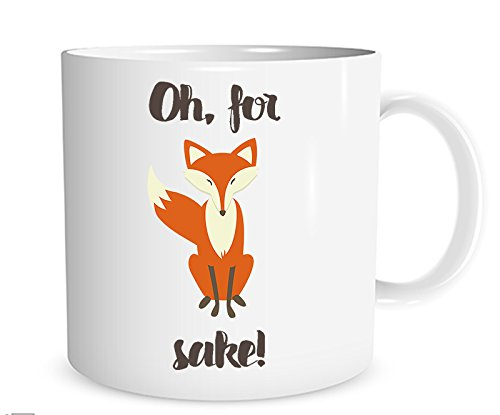 Oh For Fox Sake 11 oz. Mug, Best Friend Mug, BFF Mug, Best Friend Gift