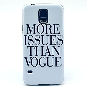 JAJAY- More Issues Than Vogus Pattern Hard Case Cover for Samsung Galaxy S5 I9600