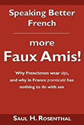 Speaking Better French: More Faux Amis!