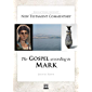 The Gospel according to Mark: BYU New Testament Commentary Series