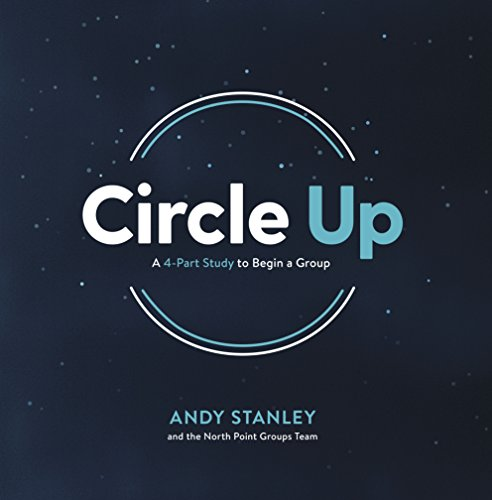 Circle Up: A 4-Part Study to Begin a Group ()