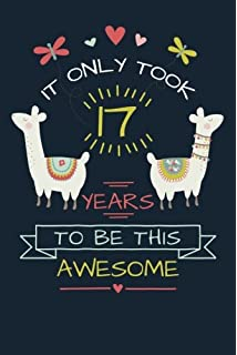 It Only Took 17 Years To Be This Awesome LLama Journal And Sketchbook Gift For