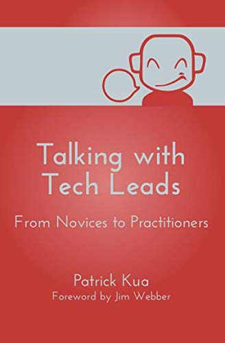 Talking with Tech Leads: From Novices to Practitioners (Talking Software)