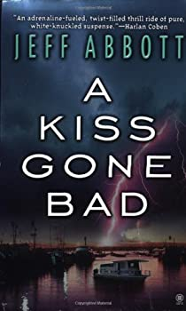 A Kiss Gone Bad (Whit Mosley Mystery, Book 1) 0451410106 Book Cover