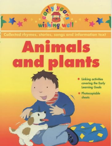 Animals and Plants (Early Years Wishing Well) -