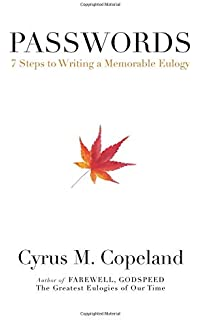 Farewell, Godspeed: The Greatest Eulogies of Our Time: Cyrus M