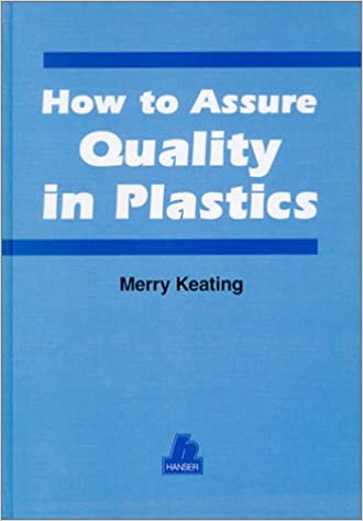 How to Assure Quality in Plastics