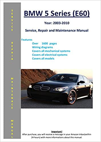 bmw 5 series - e60 - from 2003 - 2010 service repair maintenance manual:  softauto manuals: 5121336323009: amazon com: books