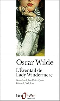 L'Eventail de Lady Windermere par Wilde