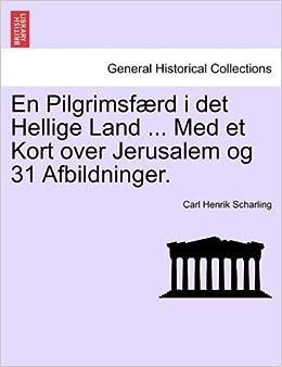 En Pilgrimsf Rd I Det Hellige Land Med Et Kort Over Jerusalem