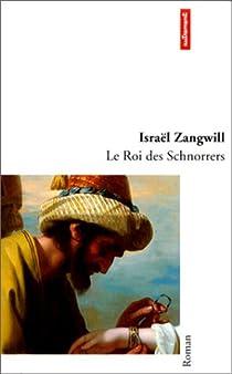 Le Roi des Schnorrers par Zangwill