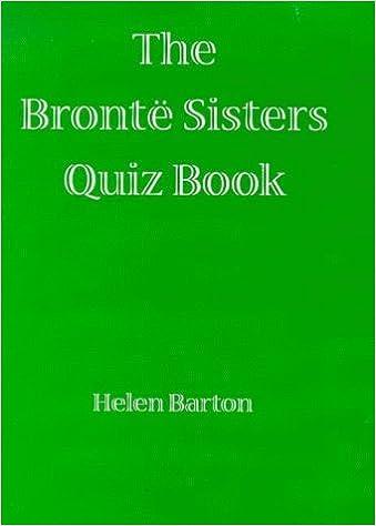 The Bronte Sisters Quiz Book by Helen Barton (1998-04-06)