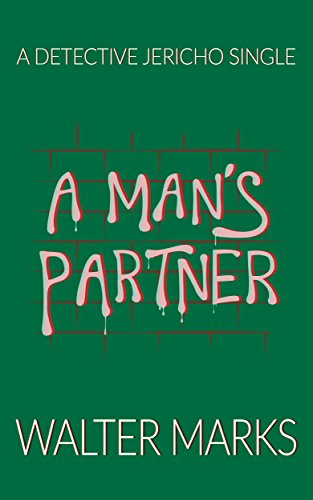 A Man's Partner by Walter Marks ebook deal