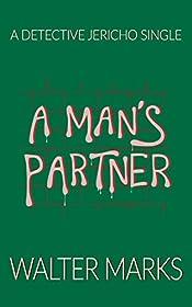 A Man's Partner: A Detective Jericho Single
