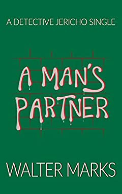 A Man's Partner: A Detective Jericho Single