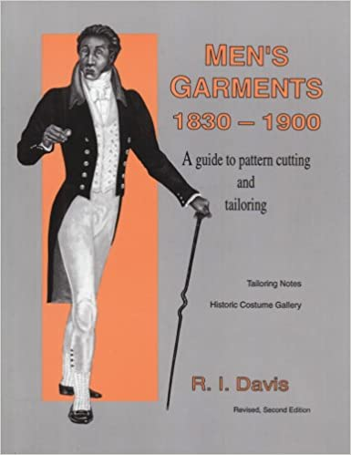 Buy Men's Garments, 1830-1900: Guide to Pattern Cutting and