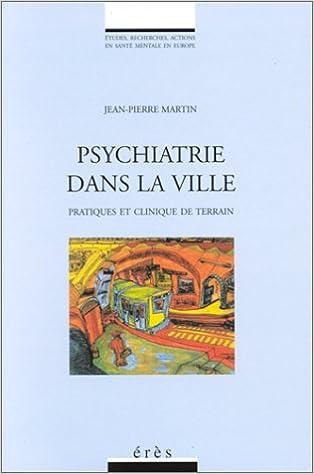 En ligne téléchargement gratuit Psychiatrie dans la ville pdf epub