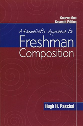 A Formalistic Approach to Freshman Composition, Course One