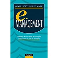 e-management. Comment les nouvelles technologies transforment le rôle du manager