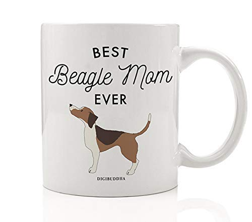 Best Beagle Mom Ever Coffee Tea Mug Gift Idea Mother Mommy Adopt Brown Tan Beagle Breed Dog Puppy Rescue Pet Shelter Adopted 11oz Ceramic Beverage Cup Christmas Birthday Present by Digibuddha DM0481 (The Best Gift For Mom On Her Birthday)