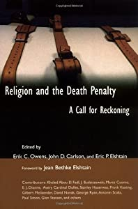 Religion and the Death Penalty: A Call for Reckoning (The Eerdmans Religion, Ethics, and Public Life Series) from Wm. B. Eerdmans Publishing