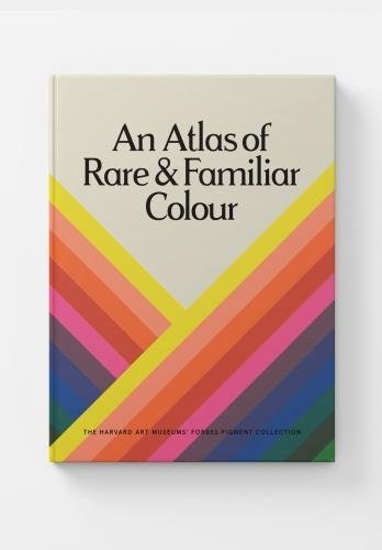 An Atlas of Rare and Familiar Colour