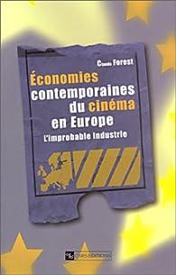 Économies contemporaines du cinéma en Europe par Jean-Claude Forest