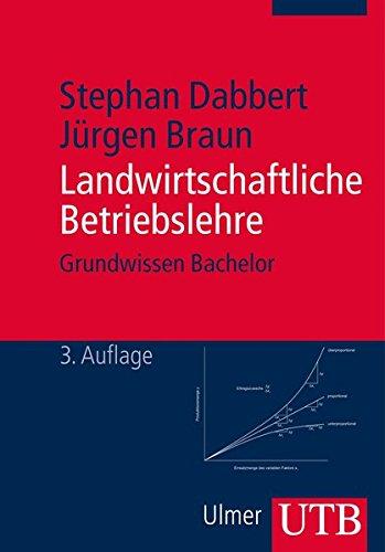 Landwirtschaftliche Betriebslehre  Grundwissen Bachelor Band 2792