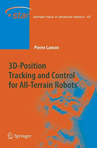 3D-Position Tracking and Control for All-Terrain Robots (Springer Tracts in Advanced Robotics) by Brand: Springer