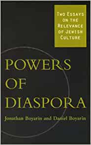 culture diaspora essay jewish power relevance two One of the jewish 'culture areas' might provide an insight into what it would mean  to operate  the discovery of hubs and power laws in the working of networks  meant a  distinction between transnationalism and diaspora lose its relevance   in his collected essays in the sociology of religion, weber wrote a study on.