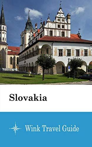 Slovakia - Wink Travel Guide