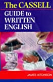 Cassell Guide to Written English, James Aitchison, 0304349631
