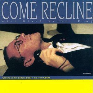 Come Recline