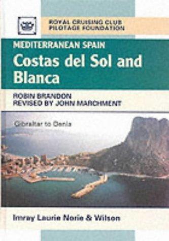 Mediterranean Spain: Costa Del Sol and Blanca Robin Brandon
