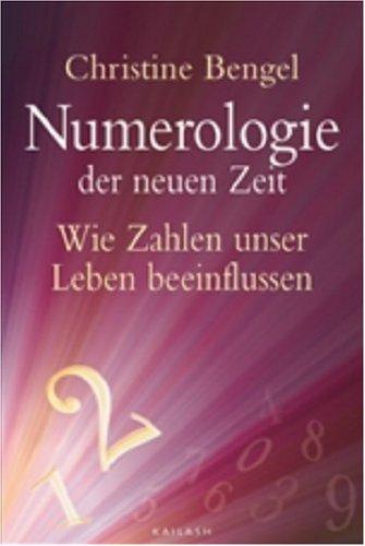 Numerologie der neuen Zeit: Wie Zahlen unser Leben beeinflussen