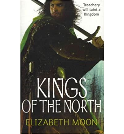 Téléchargez des ebooks gratuits pour ipod [(Kings of the North)] [Author: Elizabeth Moon] published on (March, 2011) B00GX2JLU4 en français DJVU