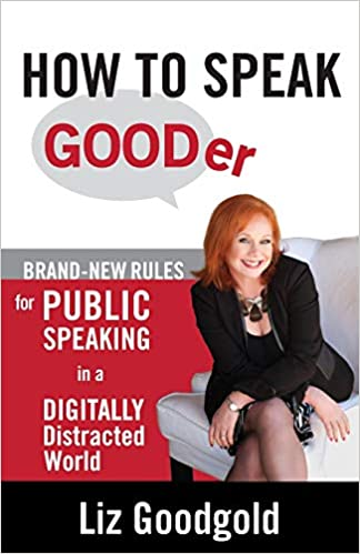 How To Speak Gooder: Brand-new Rules For Public Speaking In A Digitally Distracted World Descargar Epub
