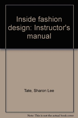 Inside fashion design: Instructor's manual ()